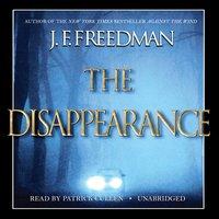 The Disappearance - J. F. Freedman