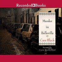 Murder in Belleville - Cara Black
