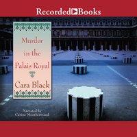 Murder in the Palais Royal - Cara Black