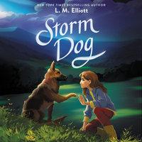 Storm Dog - L.M. Elliott