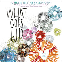 What Goes Up - Christine Heppermann