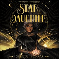 Star Daughter - Shveta Thakrar