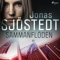 Sammanflöden - Jonas Sjöstedt