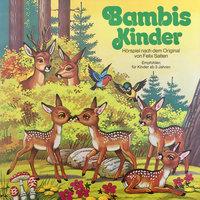 Bambi - Folge 2: Bambis Kinder - Felix Salten, Margarita Meister