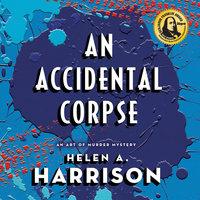An Accidental Corpse - Helen A. Harrison