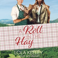 A Roll in the Hay - Lola Keeley