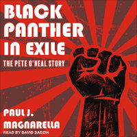 Black Panther in Exile: The Pete O'Neal Story - Paul J. Magnarella