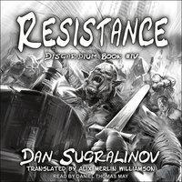 Resistance - Dan Sugralinov