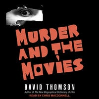 Murder and the Movies - David Thomson