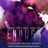 Enough - Stephanie Nicole Norris
