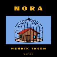 Nora (Bir Bebek Evi) - Henrik Ibsen