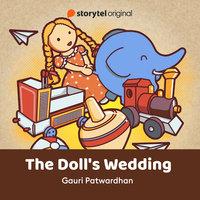 The Doll's Wedding - Gauri Patwardhan
