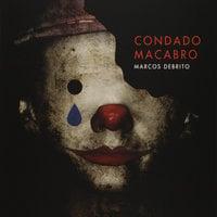 Condado macabro - Marcos DeBrito