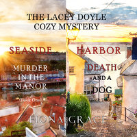A Lacey Doyle Cozy Mystery Bundle: Murder in the Manor (#1) and Death and a Dog (#2) - Fiona Grace