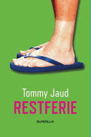 Restferie - Tommy Jaud