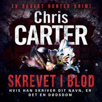 Skrevet i blod - Chris Carter