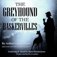 The Greyhound of the Baskervilles - Arthur Conan Doyle, John Gaspard