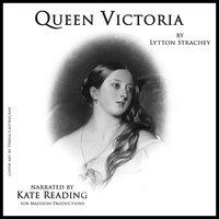 Queen Victoria - Lytton Strachey