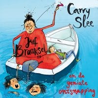 Juf Braaksel en de geniale ontsnapping - Carry Slee
