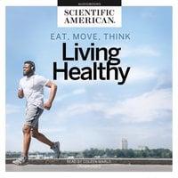 Eat, Move, Think - Scientific American