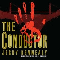 The Conductor - Jerry Kennealy