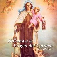 Novena a la Virgen del carmen - Equipo Paulinas