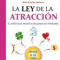 La ley de la atracción - William Walker Atkinson