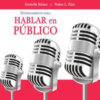 Entrenamiento para hablar en público - Grenville Kleiser