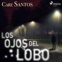 Los ojos del lobo - Care Santos