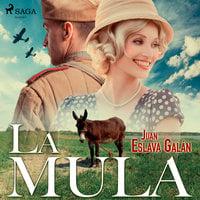 La mula - Juan Eslava Galán
