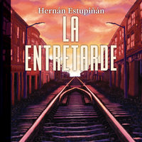 La entretarde - Hernán Estupiñán