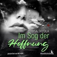 Im Sog der Hoffnung - Lisa Skydla