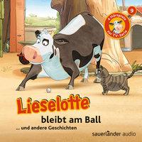 Lieselotte Filmhörspiele - Folge 9: Lieselotte bleibt am Ball - Fee Krämer, Alexander Steffensmeier