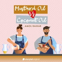 Mustard Oil Vs Coconut Oil - Amol Raikar