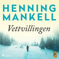 Vettvillingen - Henning Mankell