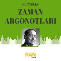 Zaman Argonotları - H.G. Wells