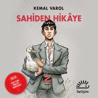 Sahiden Hikaye - Kemal Varol