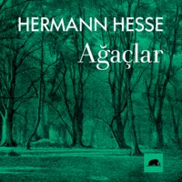 Ağaçlar - Hermann Hesse