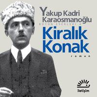 Kiralık Konak - Yakup Kadri Karaosmanoğlu