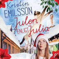 Julen enligt Julia - Kristin Emilsson