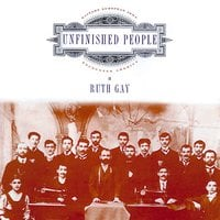 Unfinished People - Ruth Gay