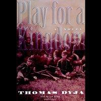 Play for a Kingdom - Thomas Dyja