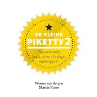 De kleine Piketty 2 - Wouter van Bergen, Martin Visser