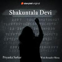 Shakuntala Devi - Priyanka Sarkar