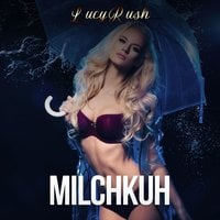 Milchkuh - Lucy Rush