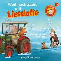 Lieselotte Filmhörspiele - Folge 12: Weihnachtszeit mit Lieselotte - Fee Krämer, Alexander Steffensmeier