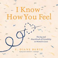 I Know How You Feel - F. Diane Barth