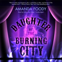 Daughter of the Burning City - Amanda Foody