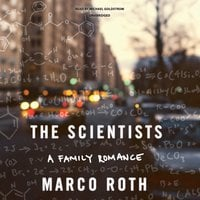 The Scientists - Marco Roth