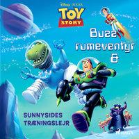 Toy Story - Buzz' rumeventyr og Sunnysides træningslejr - disney